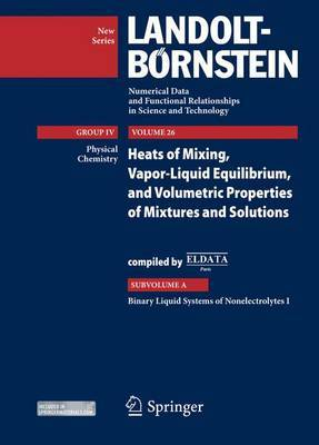 Binary Liquid Systems of Nonelectrolytes: Supplement to Vols. IV/10A, IV/13A1, IV/13A2, IV/23A: I
