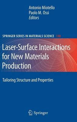 Laser-surface Interactions for New Materials Production: 2010
