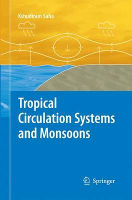 Tropical Circulation Systems and Monsoons