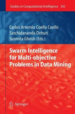 Swarm Intelligence for Multi-objective Problems in Data Mining