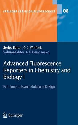 Advanced Fluorescence Reporters in Chemistry and Biology: Fundamentals and Molecular Design: I