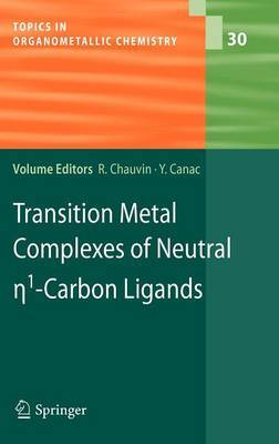Transition Metal Complexes of Neutral Eta1-Carbon Ligands