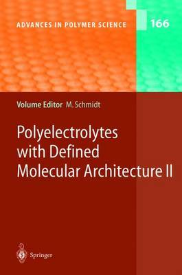 Polyelectrolytes with Defined Molecular Architecture II: Volume II