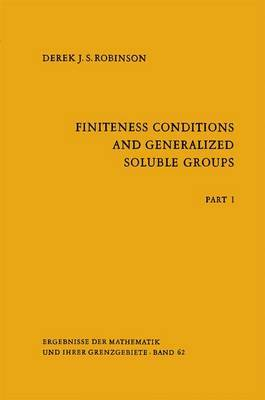 Finiteness Conditions and Generalized Soluble Groups: Part 1
