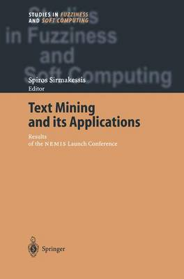 Text Mining and Its Applications: Results of the Nemis Launch Conference