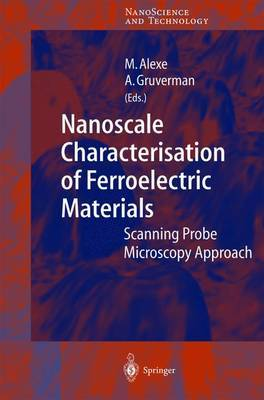 Nanoscale Characterisation of Ferroelectric Materials