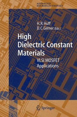 High Dielectric Constant Materials: VLSI Mosfet Applications