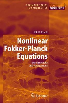Nonlinear Fokker-Planck Equations: Fundamentals and Applications