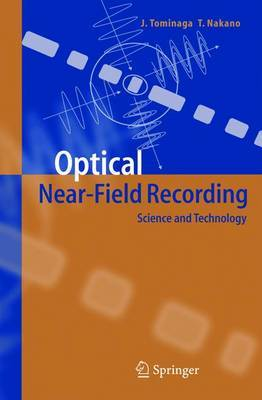 Optical Near-Field Recording: Science and Technology