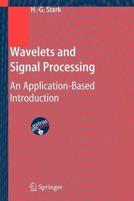 Wavelets and Signal Processing: An Application-based Introduction