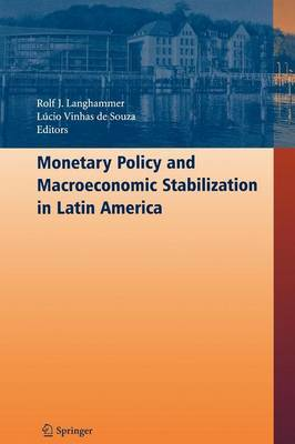 Monetary Policy and Macroeconomic Stabilization in Latin America