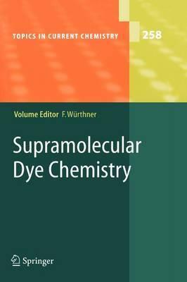 Supramolecular Dye Chemistry