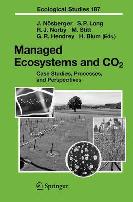 Managed Ecosystems and CO2: Case Studies, Processes, and Perspectives