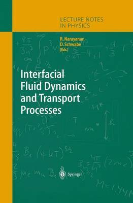 Interfacial Fluid Dynamics and Transport Processes