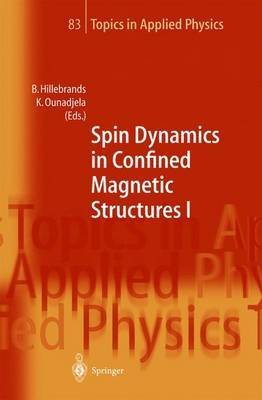Spin Dynamics in Confined Magnetic Structures: Bk. 1