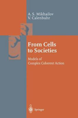 From Cells to Societies: Models of Complex Coherent Action