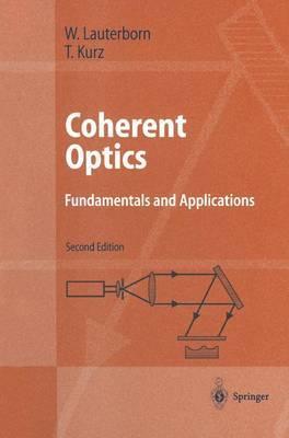 Coherent Optics: Fundamentals and Applications