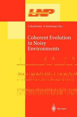 Coherent Evolution in Noisy Environments