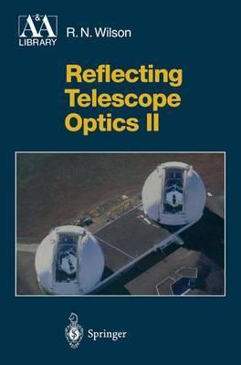 Reflecting Telescope Optics: v. 2
