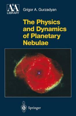 The Physics and Dynamics of Planetary Nebulae