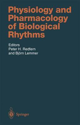 Physiology and Pharmacology of Biological Rhythms