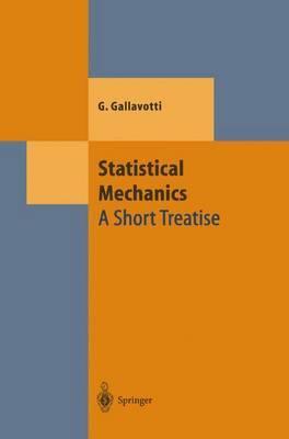 Statistical Mechanics: A Short Treatise