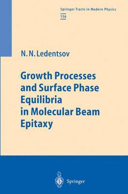 Growth Processes and Surface Phase Equilibria in Molecular Beam Epitaxy
