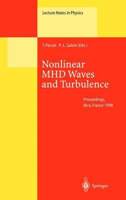 Nonlinear MHD Waves and Turbulence: Proceedings of the Workshop Held in Nice, France, 1-4 December 1998