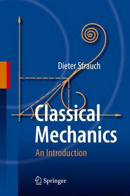 Classical Mechanics: An Introduction