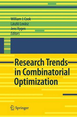 Research Trends in Combinatorial Optimization: Bonn 2008: 2008