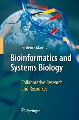 Bioinformatics and Systems Biology: Collaborative Research and Resources