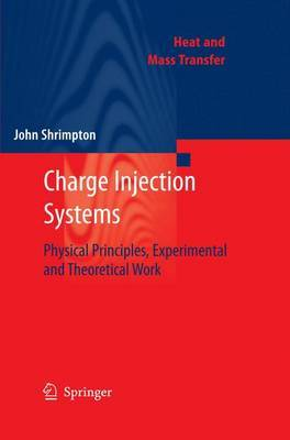 Charge Injection Systems: Physical Principles, Experimental and Theoretical Work