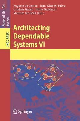 Architecting Dependable Systems: VI