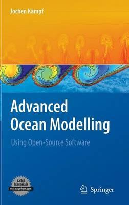 Advanced Ocean Modelling: Using Open-Source Software