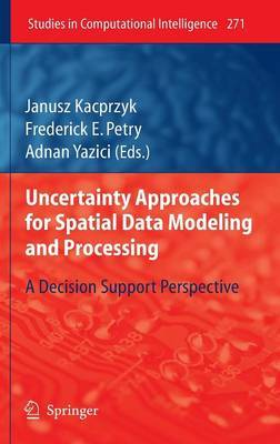Uncertainty Approaches for Spatial Data Modeling and Processing