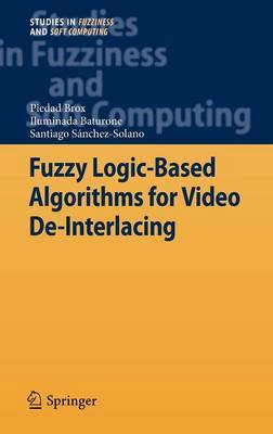 Fuzzy Logic-Based Algorithms for Video De-Interlacing