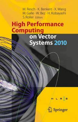 High Performance Computing on Vector Systems: 2010
