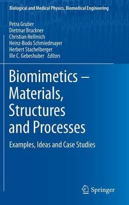 Biomimetics: Examples, Ideas and Case Studies