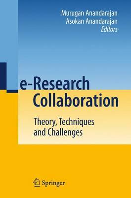 E-Research Collaboration: Theory, Techniques and Challenges