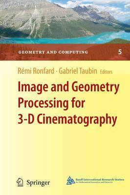 Image and Geometry Processing for 3-D Cinematography