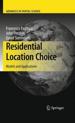 Residential Location Choice: Models and Applications