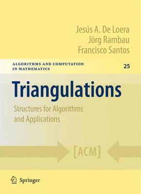 Triangulations: Structures for Algorithms and Applications