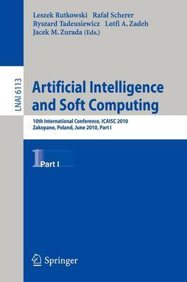 Artificial Intelligence and Soft Computing: Pt. 1
