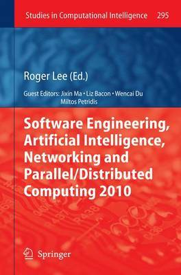 Software Engineering, Artificial Intelligence, Networking and Parallel/distributed Computing: 2010