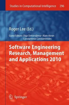 Software Engineering Research, Management and Applications: 2010