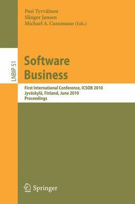 Software Business: First International Conference, ICSOB 2010, Jyvaskyla, Finland, June 21-23, 2010, Proceedings