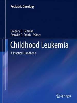 Childhood Leukemia: A Practical Handbook
