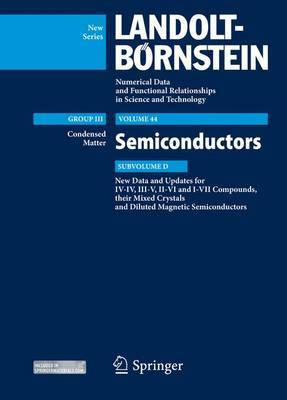 New Data and Updates for I-VII, III-V and II-VI Compounds: Volume 44: Subvolume D