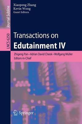 Transactions on Edutainment: Bk. 4