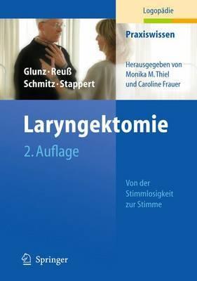 Laryngektomie: Von Der Stimmlosigkeit Zur Stimme
